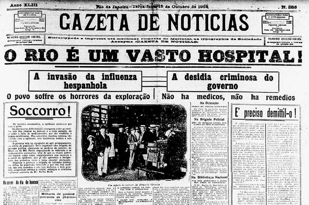 Em 1919, a Gripe Espanhola matou cerca de 16 mil pessoas no Rio de Janeiro