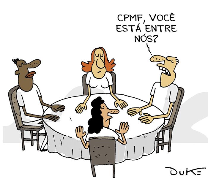 A volta da CPMF