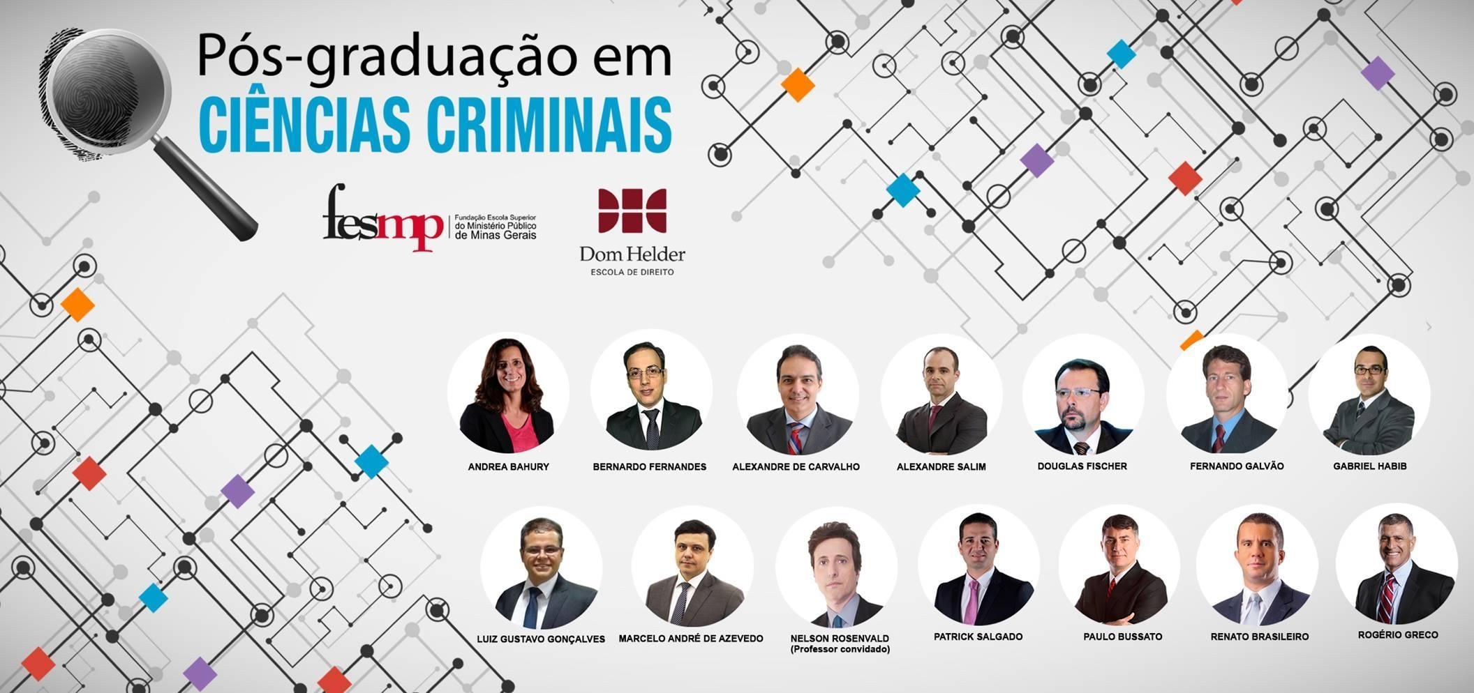 Andréa Bahury, Luiz Gustavo Ribeiro e Patrick Salgado, da Dom Helder, integram o corpo docente.