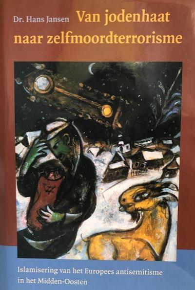 Livro de Hans Jansen, Do ódio aos judeus ao terrorismo suicida - islamização do antissemitismo europeu no Oriente Médio. Foto de um quadro de Marc Chagall.