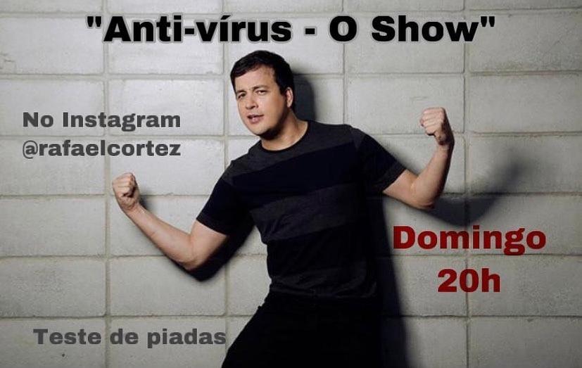 Mais do que uma maneira para superar com bom humor a quarentena, o Antivírus, o show é uma estratégia para contribuir com a retomada do setor cultural quando esse momento chegar