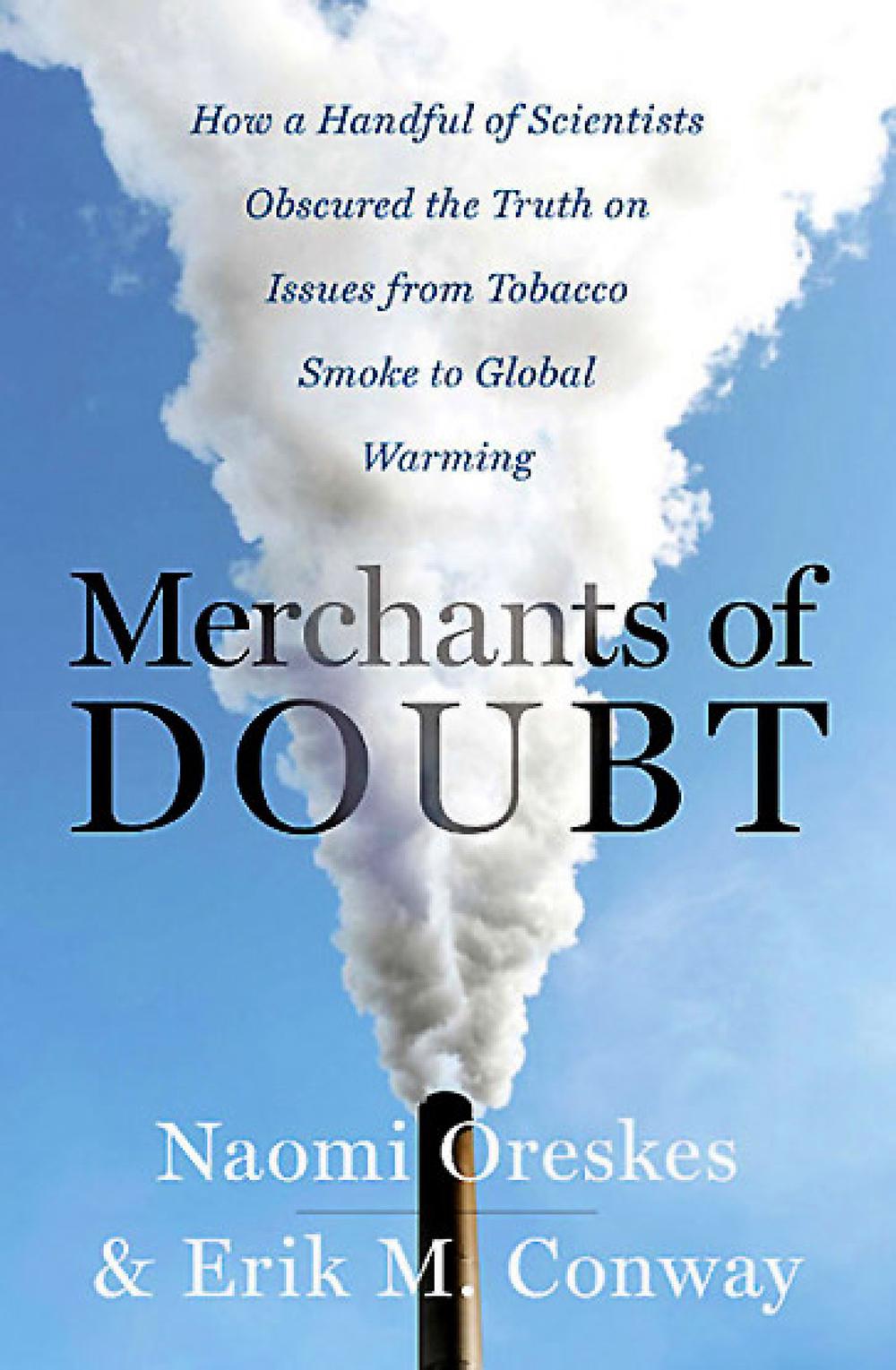 Livro 'Os mercadores da dúvida', de Naomi Oreskes e Erik Conway