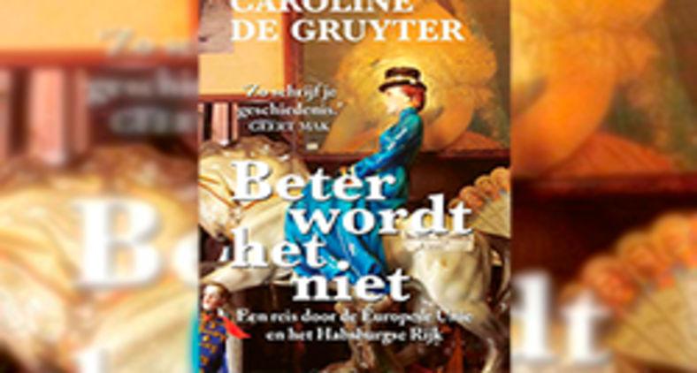 Uma viagem histórica pela União Européia e o império dos Habsburgo, escrita pela jornalista holandesa, Caroline de Gruyter (Divulgação)