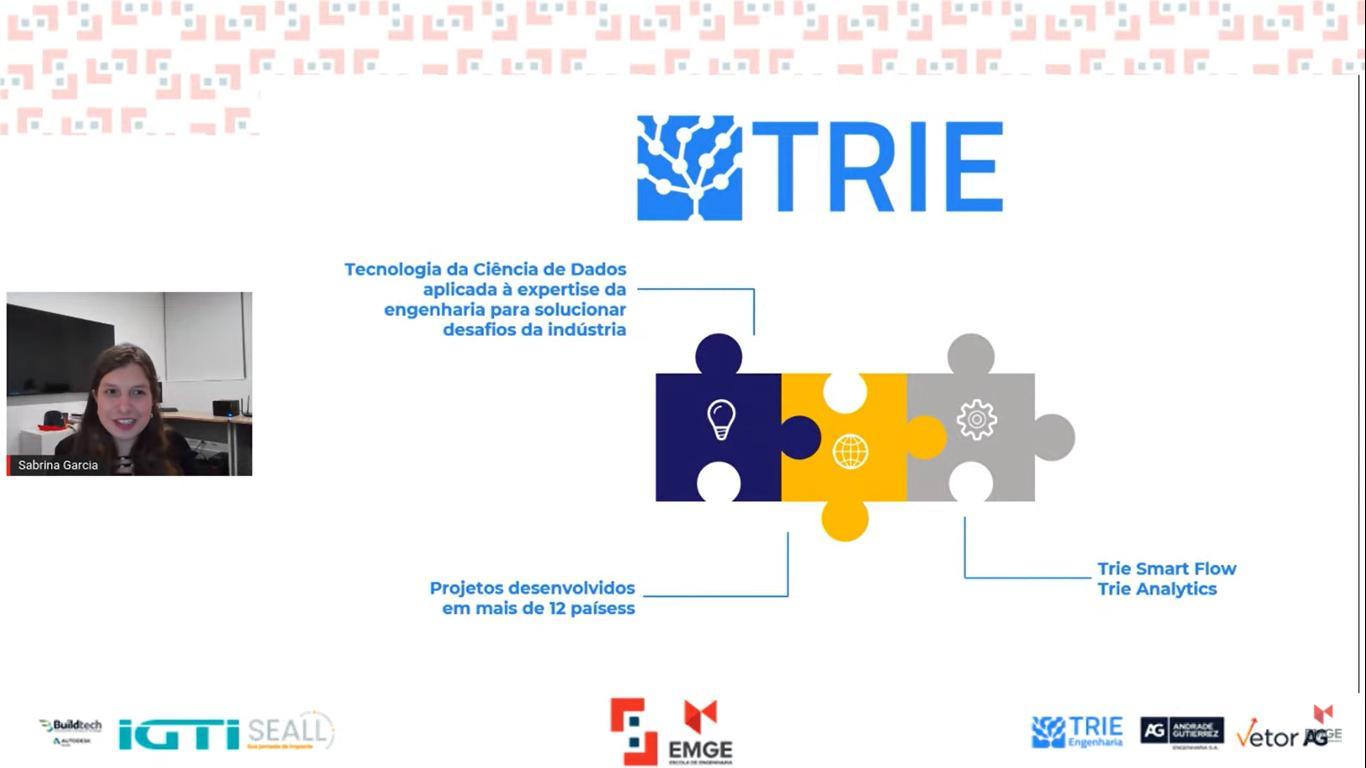 Sabrina Garcia, membro do Marketing da Trie Engenharia, apresentou o desafio da empresa.