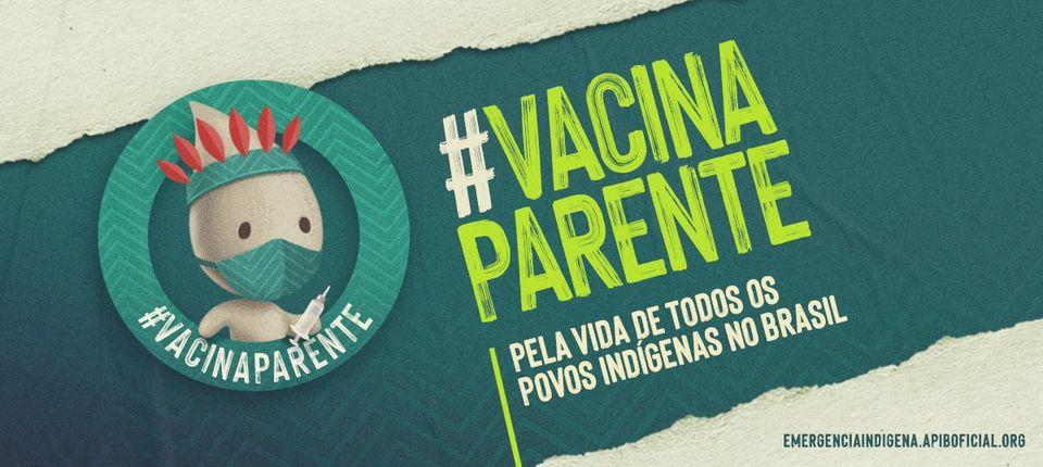 Logotipo da campanha da Apib Vacina, parente!